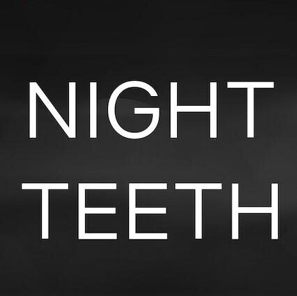 Night Teeth